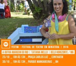 A OUTRA MARGEM DO RIO | Tatiana Mello | Belo Horizonte / MG