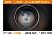 FESTIM _ Espetáculo COTIDIANO _ Maikon Rangel _ Grupo Girino _