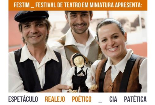 FESTIM _ Espetáculo REALEJO POETICO _ Cia Patética_
