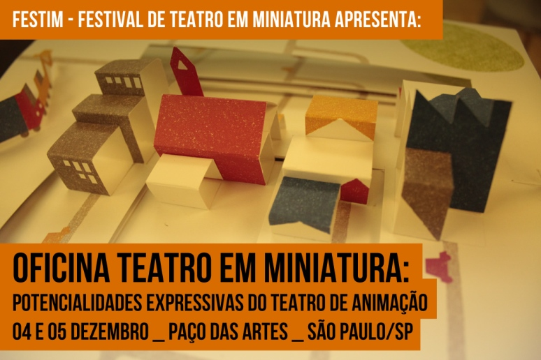oficina teatro em miniatura _ festim 2014 _ grupo girino teatro de animação _