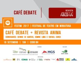 FESTIM 2017 // 16 SETEMBRO // CAFÉ DEBATE + REVISTA ANIMA