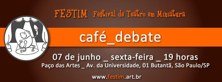 festim_cafe debate_revista anima_festival de teatro em miniatura