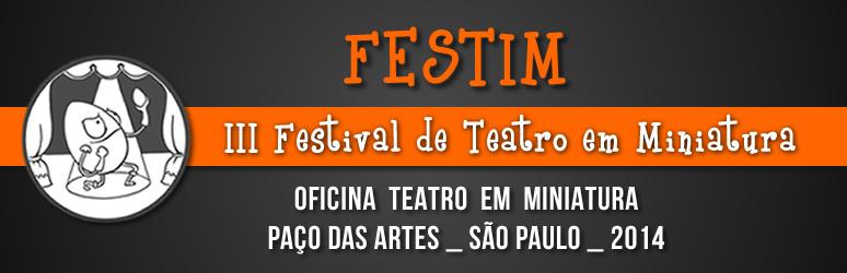 FESTIM _ Festival de Teatro em Miniatura 02