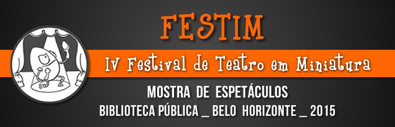 FESTIM _ Festival de Teatro em Miniatura 09 _ mostra de espetaculos