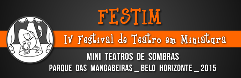 FESTIM _ Festival de Teatro em Miniatura 12 _ parque das mangabeiras