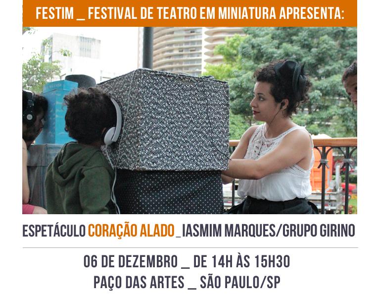 FESTIM _ Espetáculo CORAÇÃO ALADO _ Iasmim Marques _ Grupo Girino Teatro de Animação