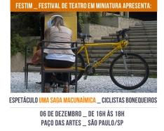 FESTIM 2014 _ Espetáculo UMA SAGA MACUNAÍMICA _ Ciclistas Bonequeiros