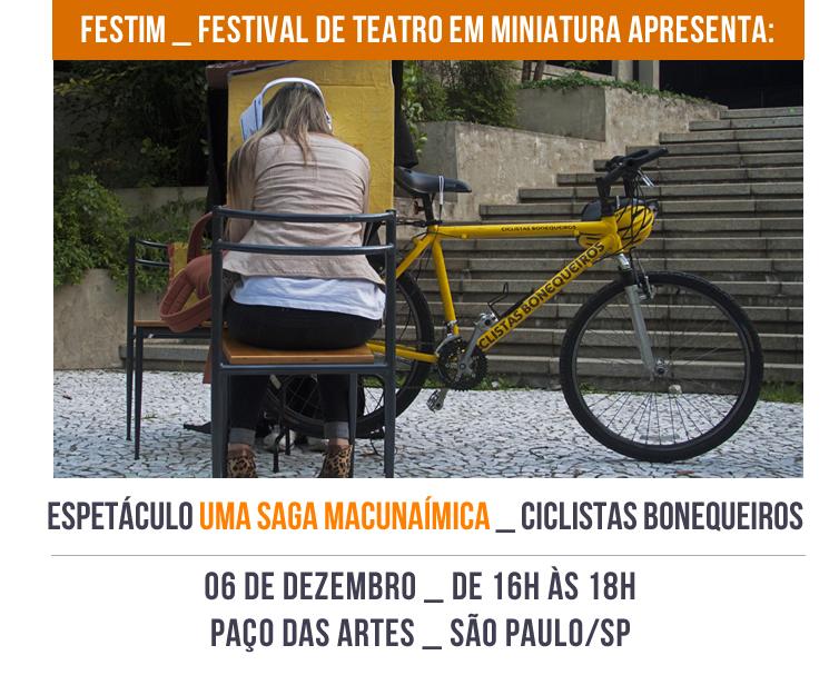 FESTIM _ Espetáculo UMA SAGA MACUNAÍMICA _ Ciclistas Bonequeiros