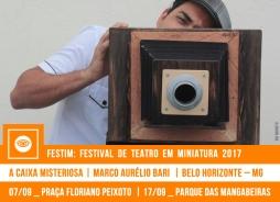 // FESTIM 2017 // A CAIXA MISTERIOSA | MARCO AURÉLIO BARI