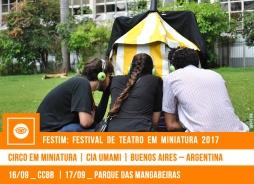 // FESTIM 2017 // CIRCO EM MINIATURA | CIA UMAMI