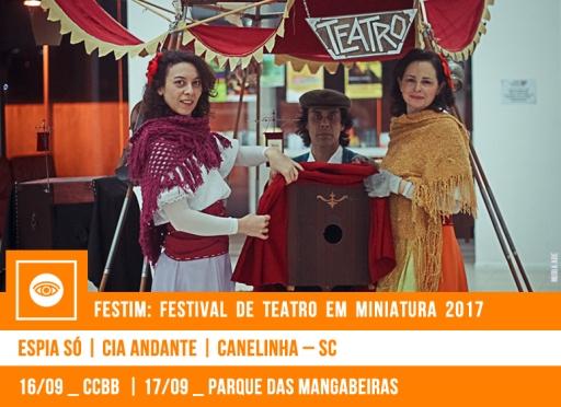 // FESTIM 2017 // ESPIA SÓ | CIA ANDANTE