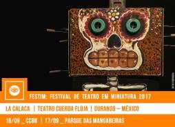 // FESTIM 2017 // LA CALACA | TEATRO CUERDA FLOJA
