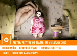 // FESTIM 2017 // MUNDO MIÚDO | GENIFER GERHARDT