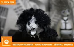 FESTIM 2018 | ENCENDER LA OSCURIDAD | TEATRO PEDRA LIBRE