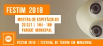 FESTIM – FESTIVAL DE TEATRO EM MINIATURA _ MOSTRA DE ESPETACULOS DE TEATRO LAMBE LAMBE 2018 _ PARQUEMUNICIPAL