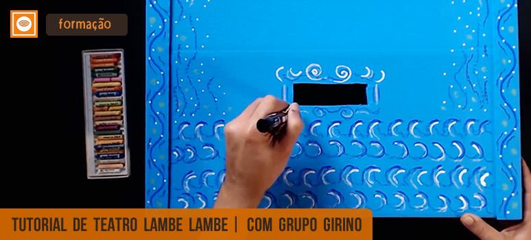 tutorial de teatro lambe lambe com grupo girino