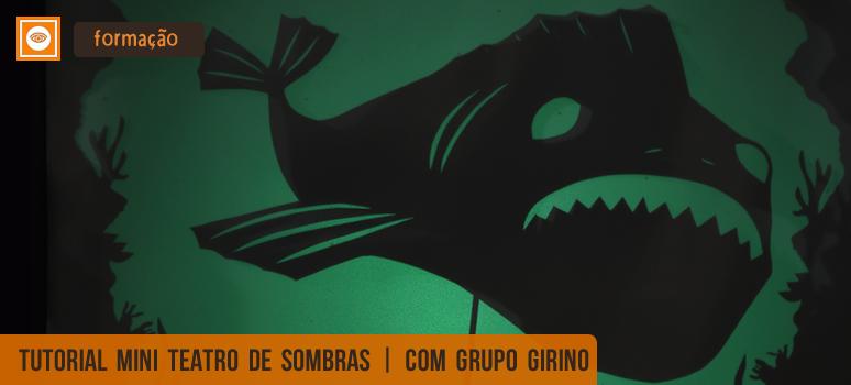 tutorial teatro de sombras grupo girino